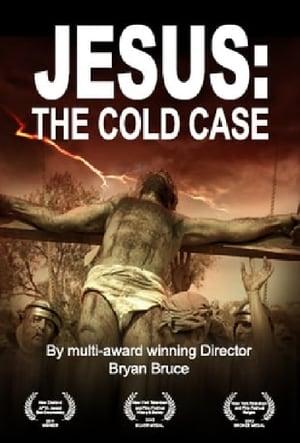 Jesus: The Cold Case