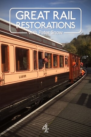 Image Great Rail Restorations with Peter Snow