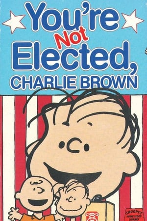 Image You're Not Elected, Charlie Brown