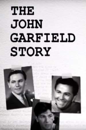 Image The John Garfield Story