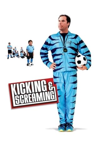 Poster Kicking & Screaming 2005