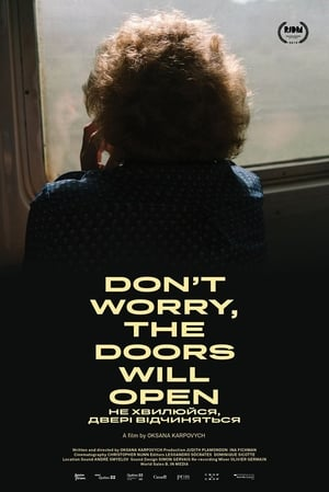 Don't Worry, the Doors Will Open