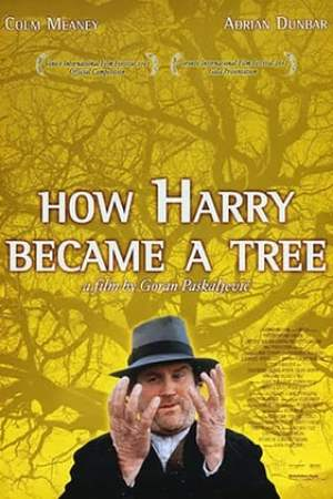 Poster How Harry Became a Tree 2002