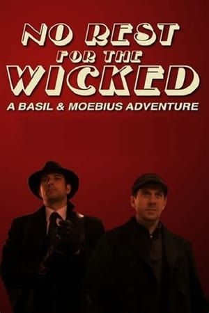 Image No Rest for the Wicked: A Basil & Moebius Adventure