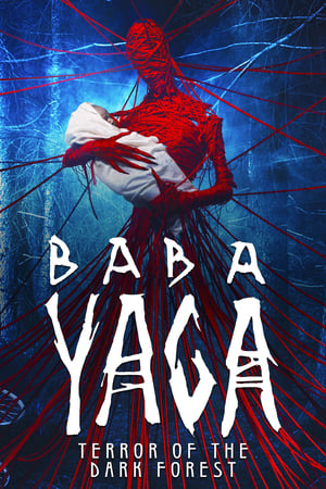 Poster Baba Yaga: Terror of the Dark Forest 2020