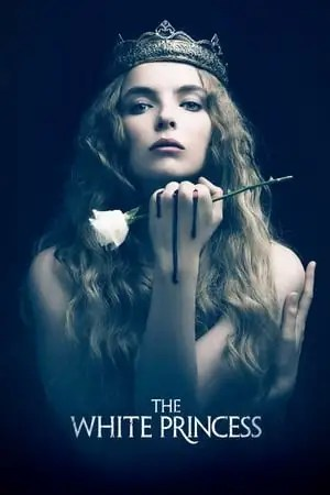 Poster The White Princess 2017