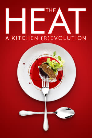 Image The Heat: A Kitchen (R)evolution