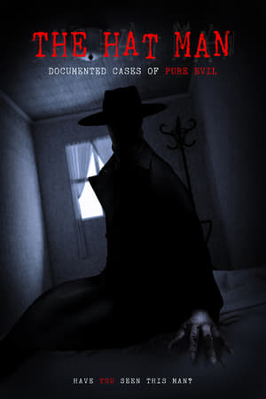 Poster The Hat Man: Documented Cases of Pure Evil 2019