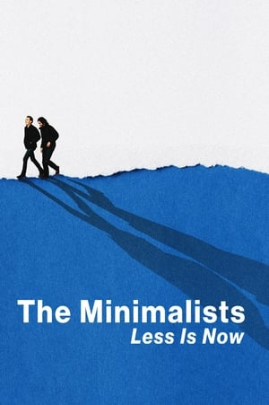 Ver Online The Minimalists: Less Is Now