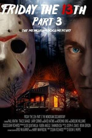 Image Friday the 13th Part 3: The Memoriam Documentary