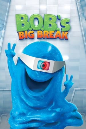 Image B.O.B.'s Big Break