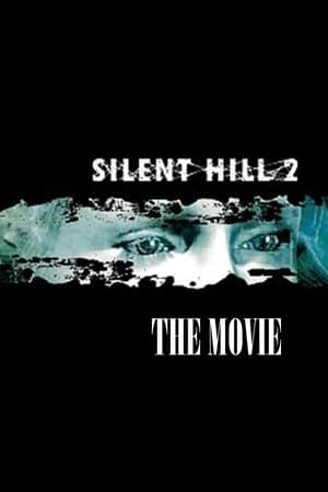 Silent Hill 2: The Movie