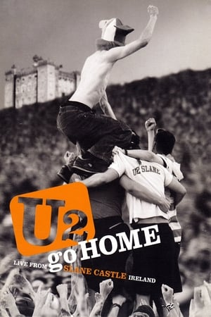 Image U2: Go Home - Live from Slane Castle