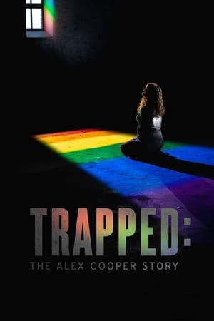 Image Trapped: The Alex Cooper Story