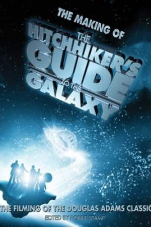 Image Making of 'The Hitchhiker's Guide to the Galaxy'