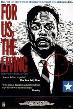Image For Us, the Living: The Story of Medgar Evers