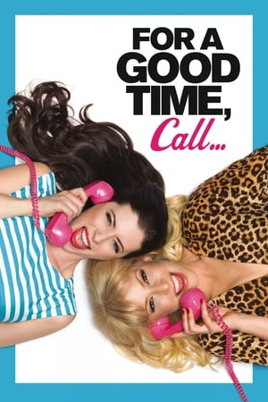 Image For a Good Time, Call...