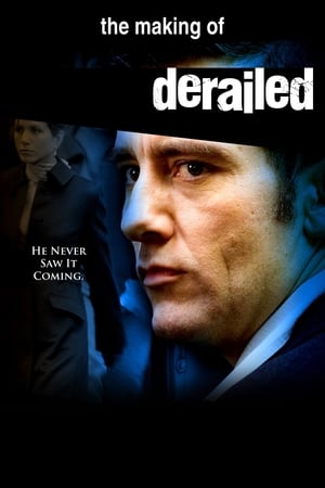 Image The Making of 'Derailed'