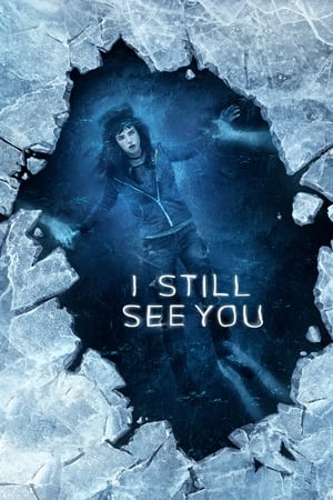 Poster I Still See You 2018