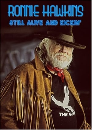 Image Ronnie Hawkins: Still Alive and Kickin