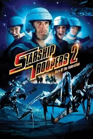 Image Starship Troopers 2: Hero of the Federation