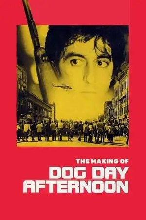 Image The Making of Dog Day Afternoon
