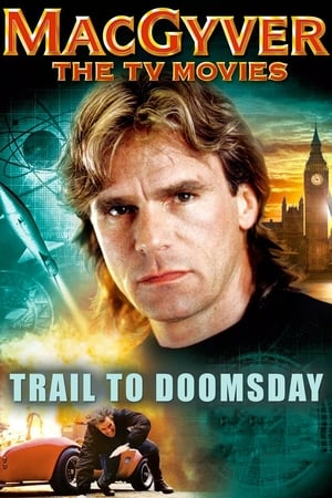 Image MacGyver: Trail to Doomsday