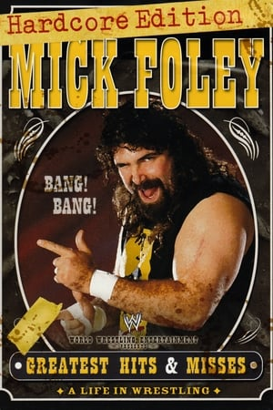 Image WWE: Mick Foley's Greatest Hits & Misses - A Life in Wrestling