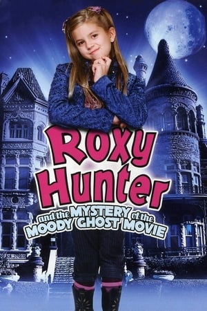 Image Roxy Hunter and the Mystery of the Moody Ghost