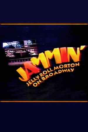 Image Jammin': Jelly Roll Morton on Broadway