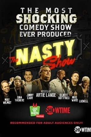 Image The Nasty Show hosted by Artie Lange