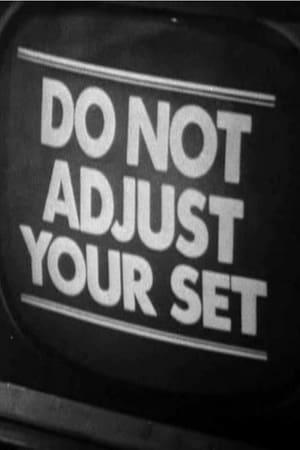 Image Do Not Adjust Your Set