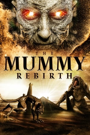 Poster The Mummy: Rebirth 2019