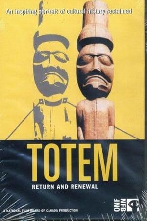 Totem: Return and Renewal