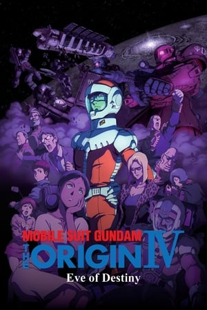 Image Mobile Suit Gundam: The Origin IV – Eve of Destiny