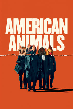 Poster American Animals 2018
