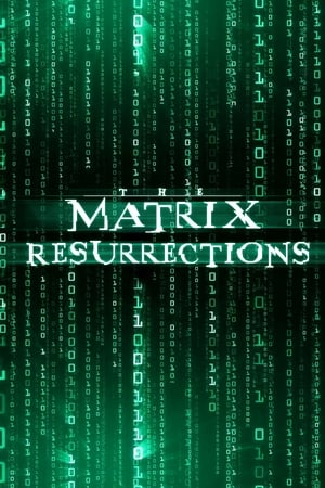 Poster The Matrix Resurrections 2021