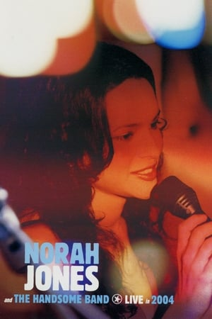 Image Norah Jones and The Handsome Band: Live in 2004