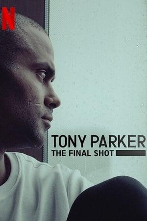 Ver Online Tony Parker: La última canasta