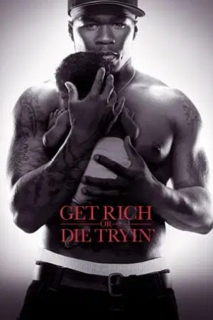 Image Get Rich or Die Tryin'