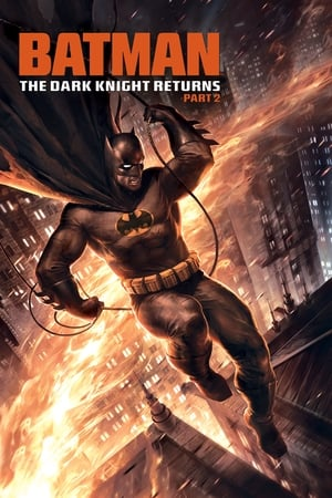 Poster Batman: The Dark Knight Returns, Part 2 2013