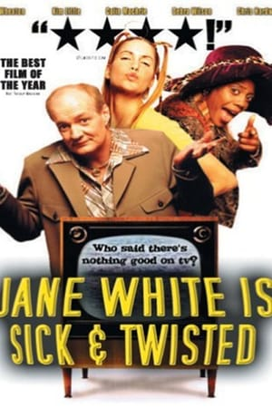 Poster Jane White is Sick & Twisted 2002