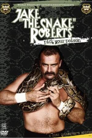 Image WWE: Jake 'The Snake' Roberts - Pick Your Poison