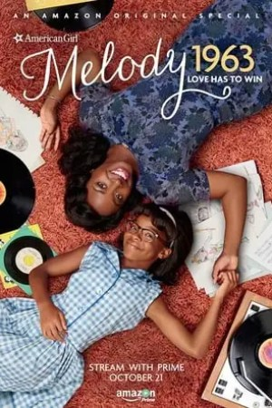 Image An American Girl Story - Melody 1963: Love Has to Win