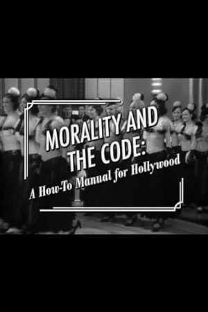 Image Morality and the Code: A How-to Manual for Hollywood