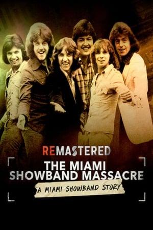 Ver Online ReMastered: La masacre de la Miami Showband