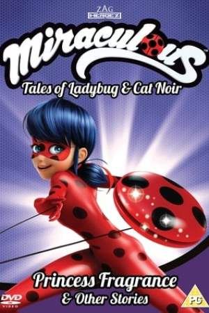 Poster Miraculous: Tales of Ladybug and Cat Noir - Princess Fragrance & Other Stories Vol 3 2018