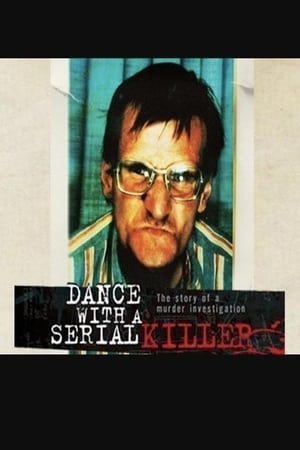 Dance with a Serial Killer