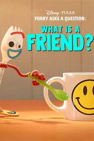 Poster Forky Asks a Question: What Is a Friend? 2019
