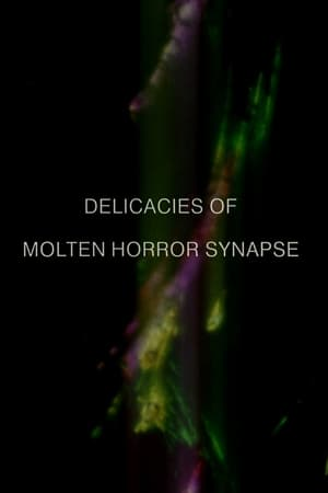 Image Delicacies of Molten Horror Synapse